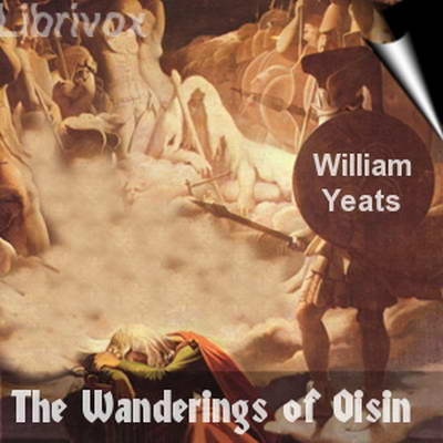 The Wanderings of Oisín by William Butler Yeats