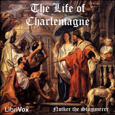 The Life of Charlemagne (Notker)