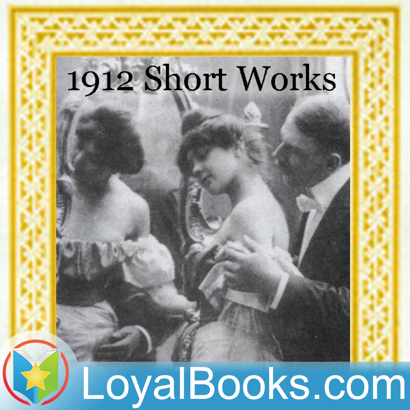 <![CDATA[1912: Short Works Collection by Unknown]]>