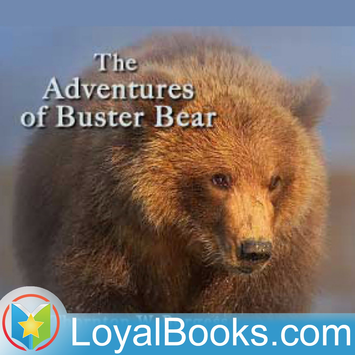 <![CDATA[The Adventures of Buster Bear by Thornton W. Burgess]]>