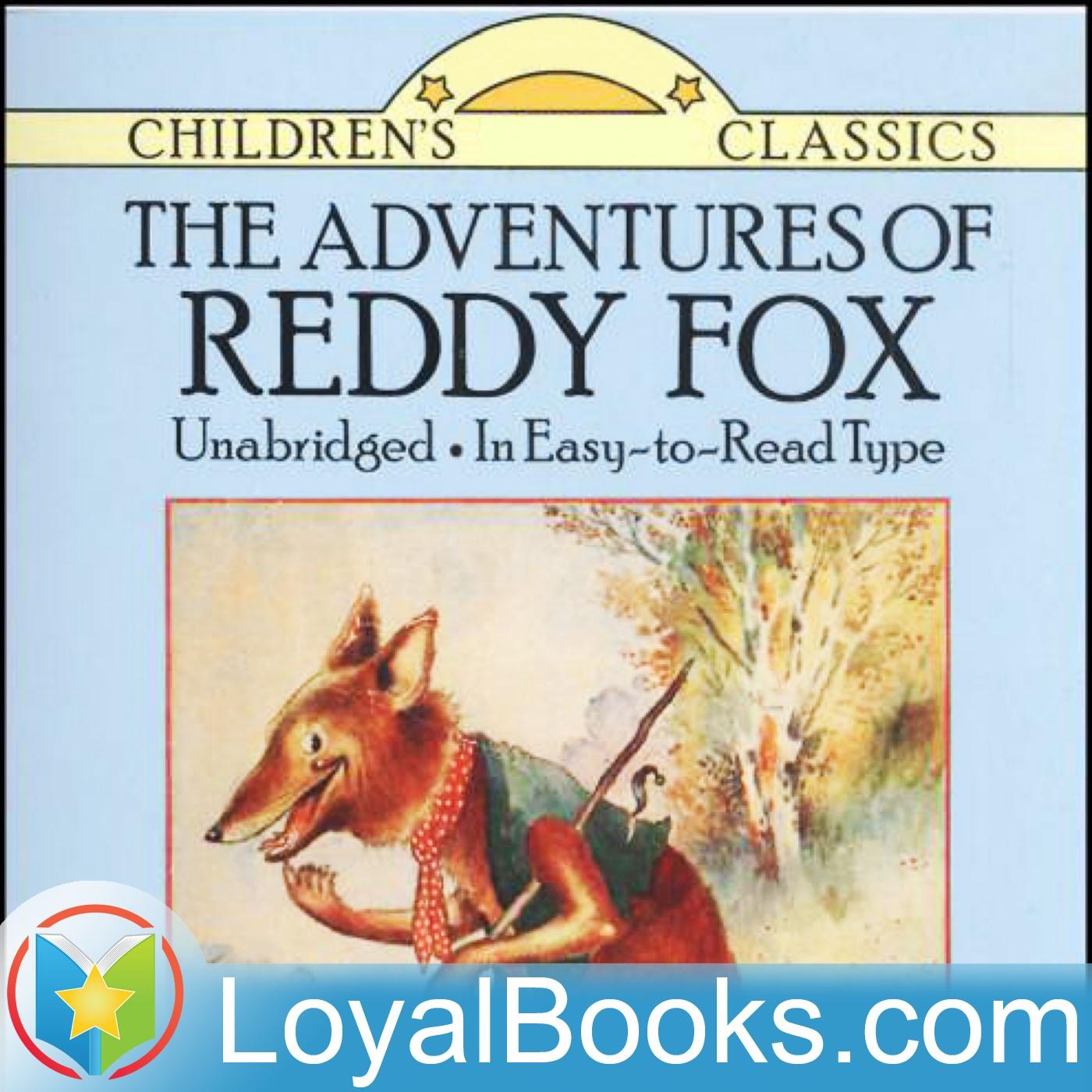 <![CDATA[The Adventures of Reddy Fox by Thornton W. Burgess]]>