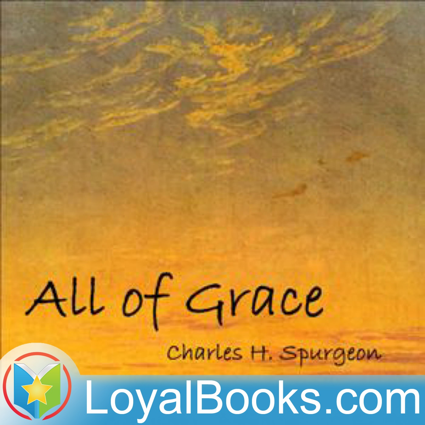 <![CDATA[All of Grace by Charles H. Spurgeon]]>
