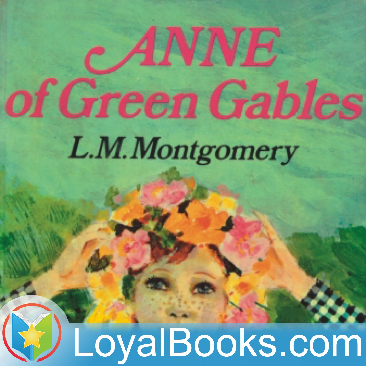 <![CDATA[Anne of Green Gables by Lucy Maud Montgomery]]>