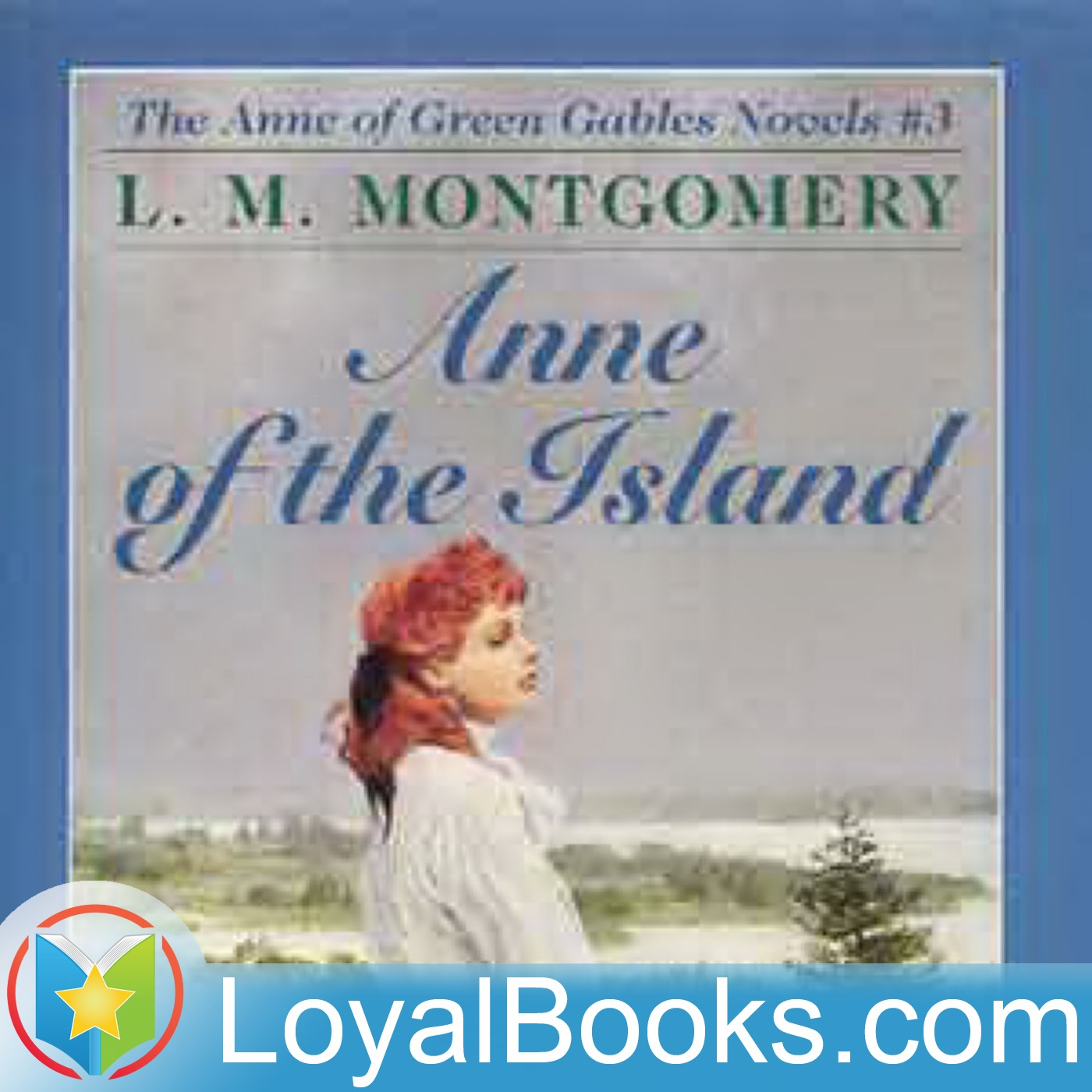 <![CDATA[Anne of the Island by Lucy Maud Montgomery]]>