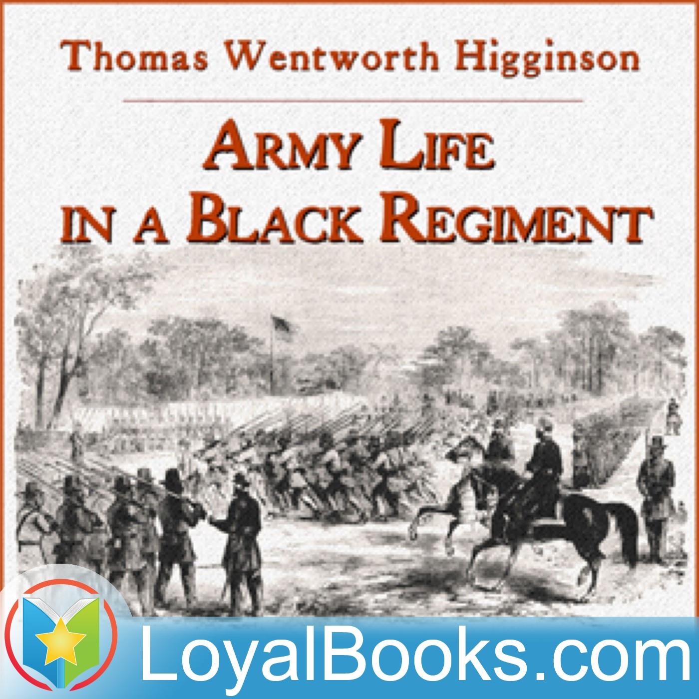 <![CDATA[Army Life in a Black Regiment by Thomas Wentworth Higginson]]>
