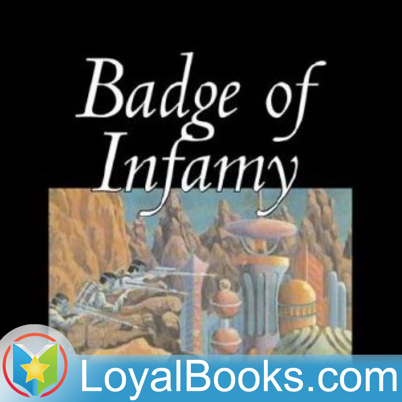 <![CDATA[Badge of Infamy by Lester Del Rey]]>