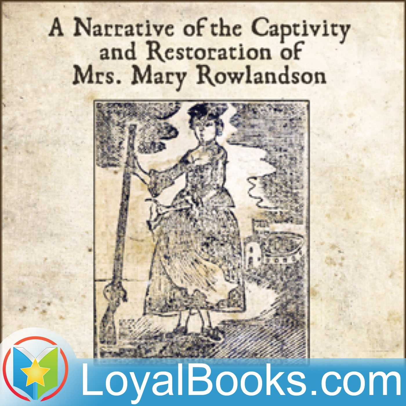 captivity and restoration of mrs essays The narrative of the captivity and the restoration of mrs being a narrative of the captivity and restoration of mrs mary rowlandson (an excellent essay.