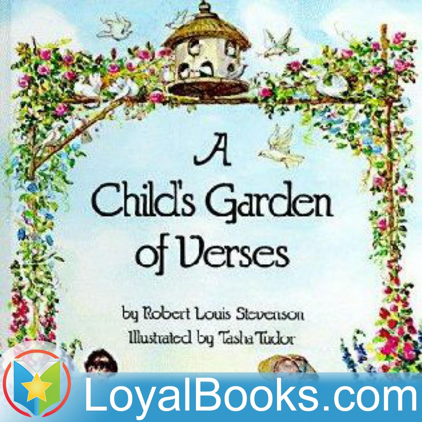 <![CDATA[A Child's Garden of Verses by Robert Louis Stevenson]]>