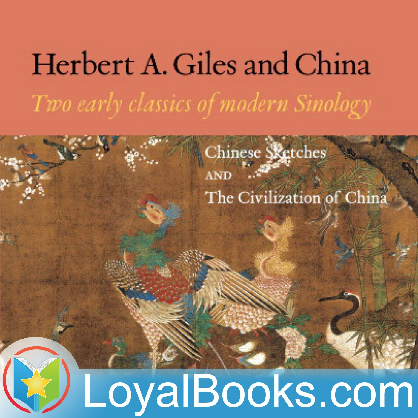 <![CDATA[China and the Chinese by Herbert Allen Giles]]>