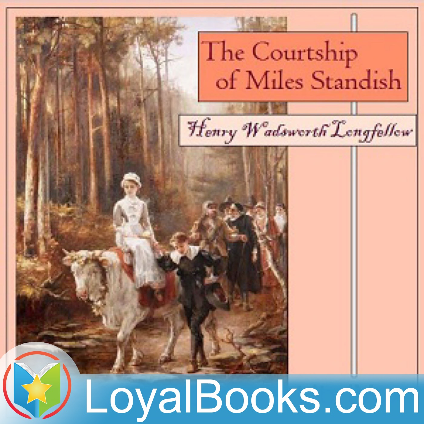an introduction to the courtship of miles standish by henry wadsworth longfellow The courtship of miles standish by henry wadsworth longfellow the courtship of miles standish by henry longfellow's courtship of miles stando ish.