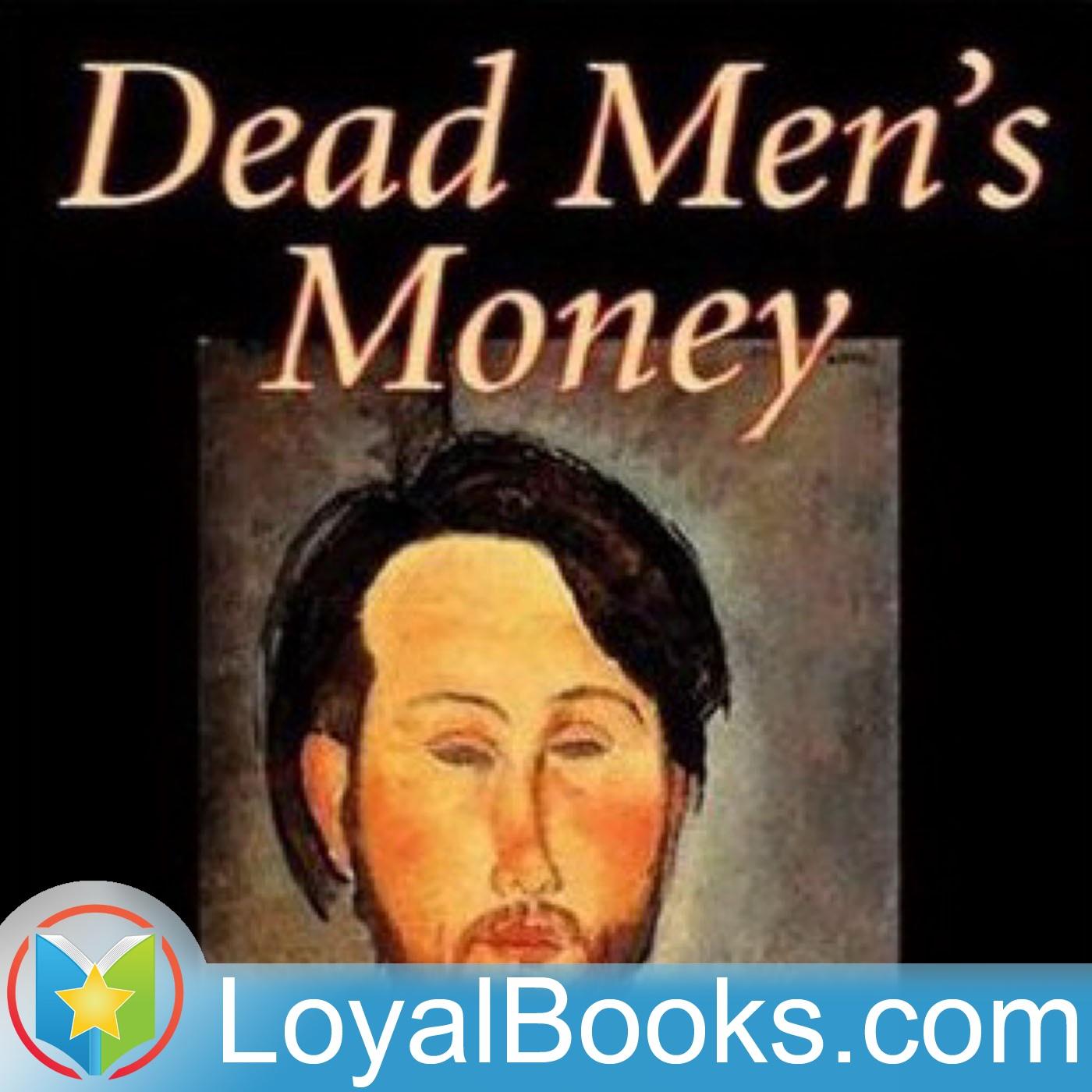 <![CDATA[Dead Men's Money by Joseph Smith Fletcher]]>