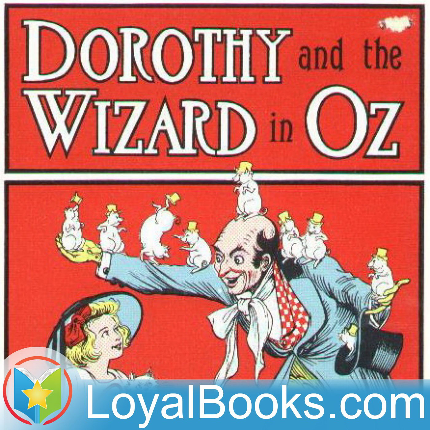 <![CDATA[Dorothy and the Wizard in Oz by L. Frank Baum]]>