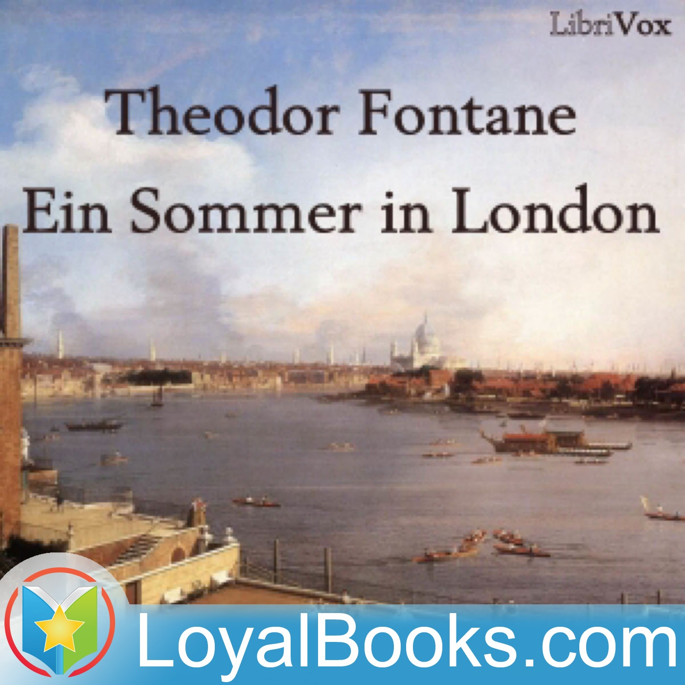 <![CDATA[Ein Sommer in London by Theodor Fontane]]>