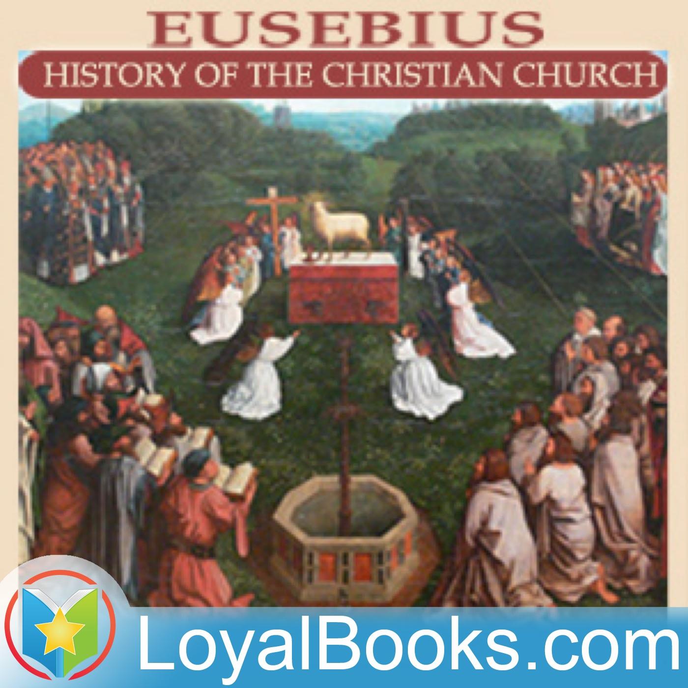 <![CDATA[Eusebius' History of the Christian Church by Eusebius of Caesarea]]>