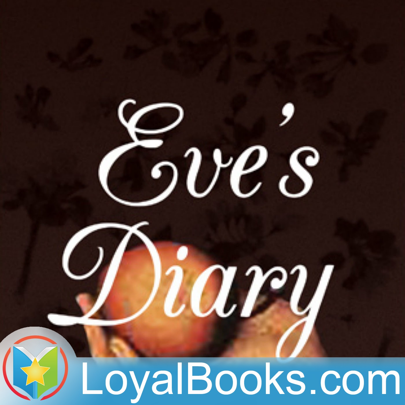 <![CDATA[Eve's Diary by Mark Twain]]>