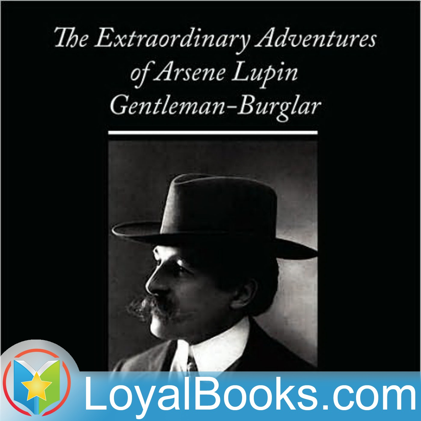 <![CDATA[The Extraordinary Adventures of Arsène Lupin, Gentleman-Burglar by Maurice Leblanc]]>