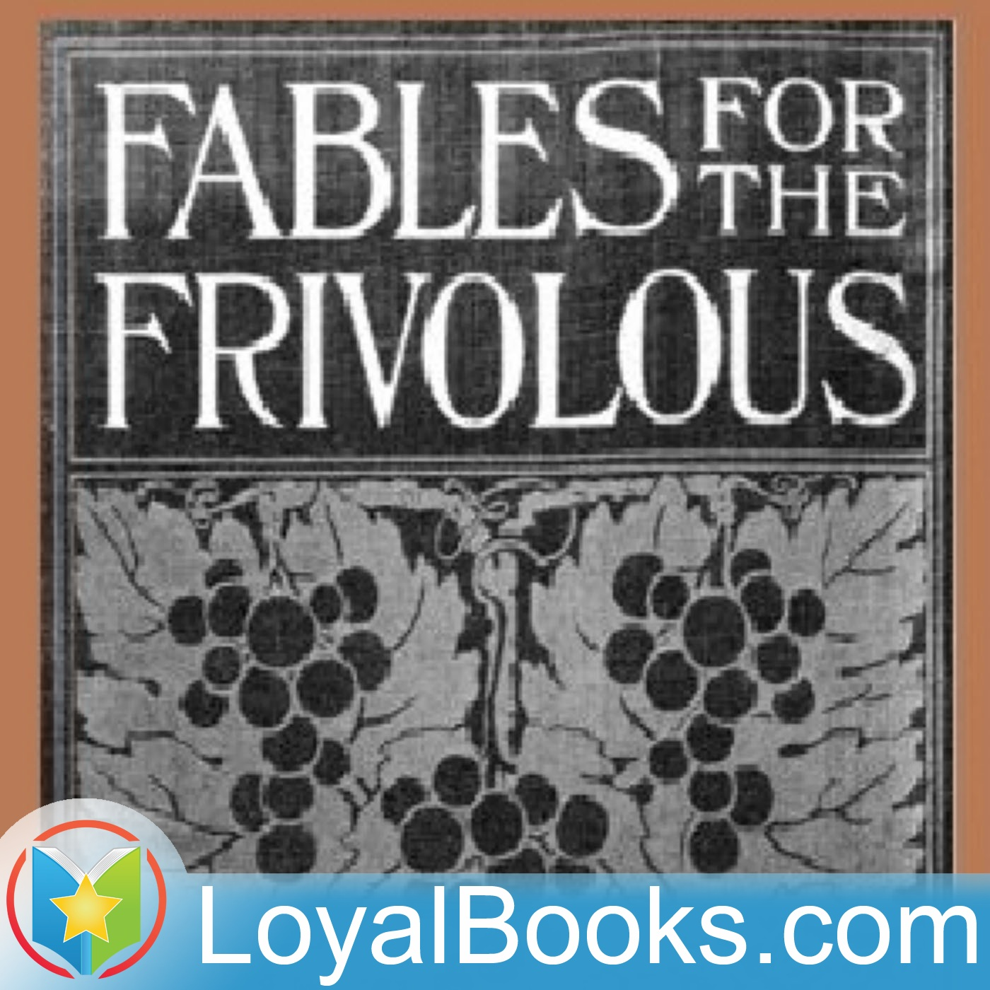 <![CDATA[Fables for the Frivolous by Guy Wetmore Carryl]]>