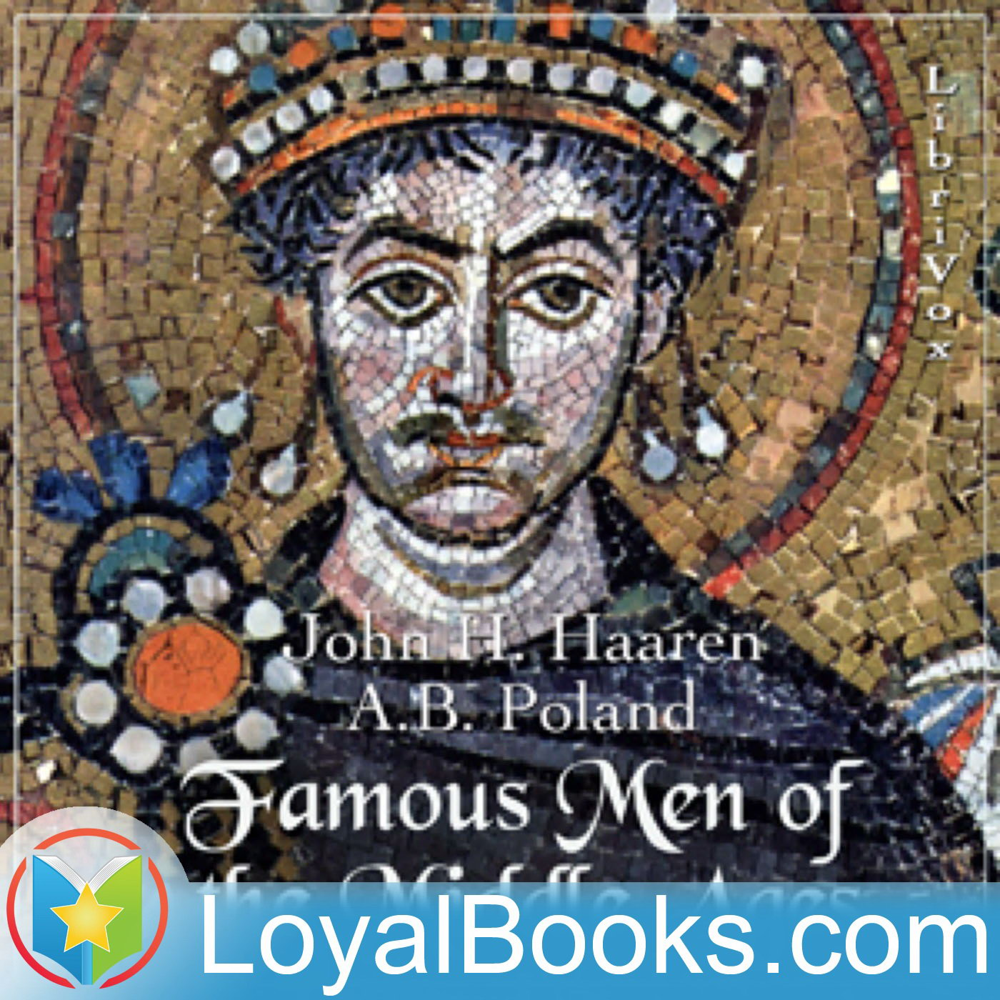 <![CDATA[Famous Men of the Middle Ages by John H. Haaren]]>