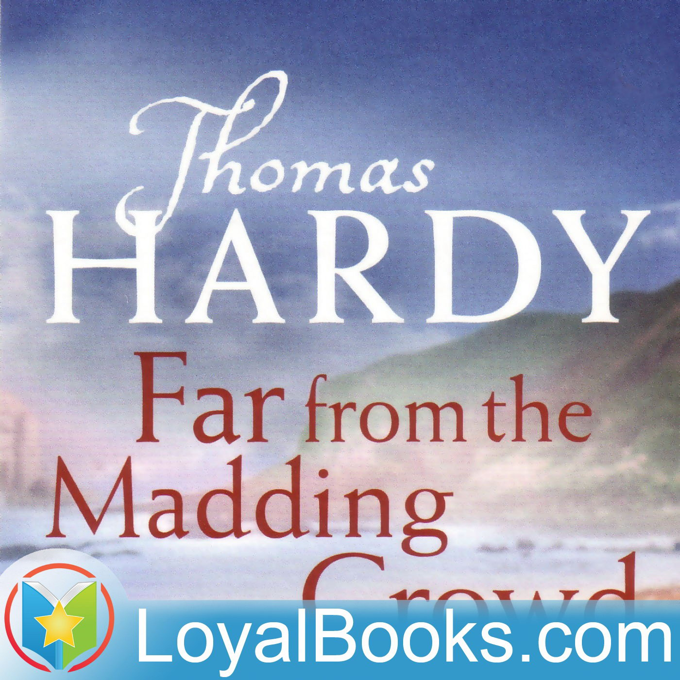 <![CDATA[Far From the Madding Crowd by Thomas Hardy]]>