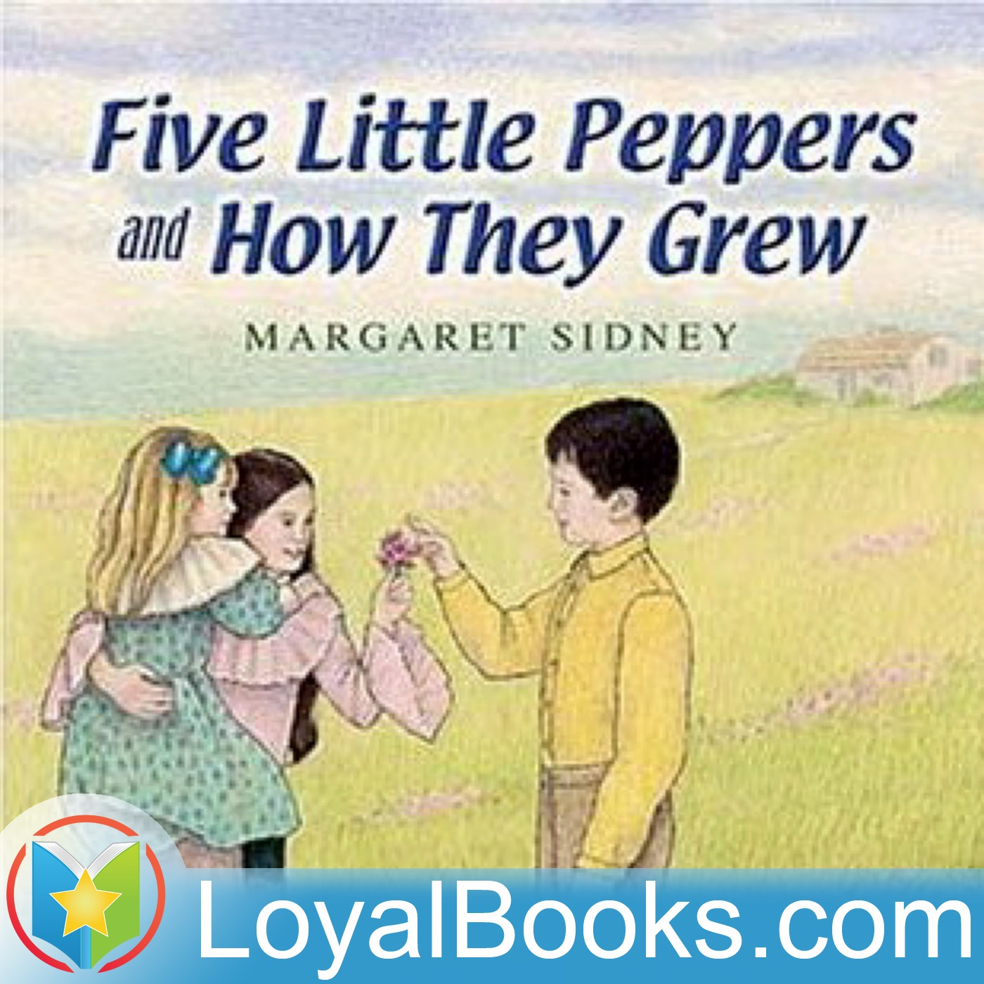 <![CDATA[Five Little Peppers and How They Grew by Margaret Sidney]]>