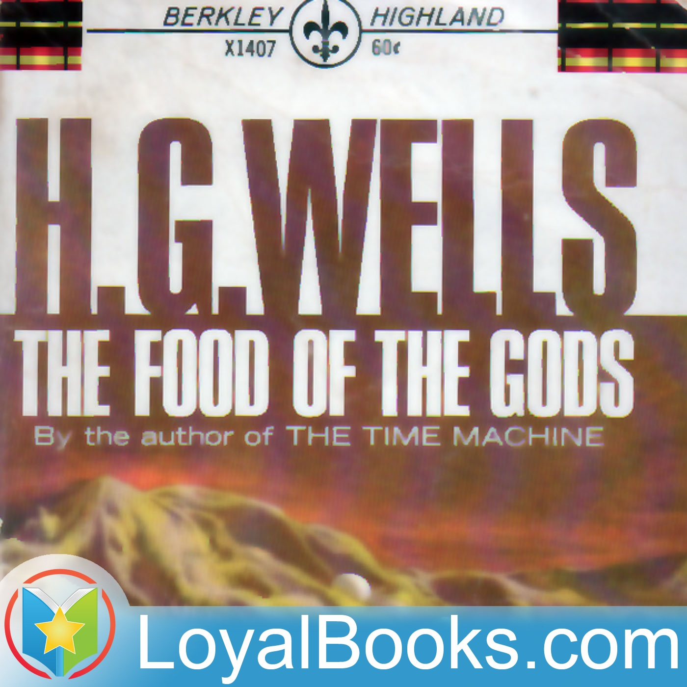 <![CDATA[The Food of the Gods and How it Came to Earth by H. G. Wells]]>