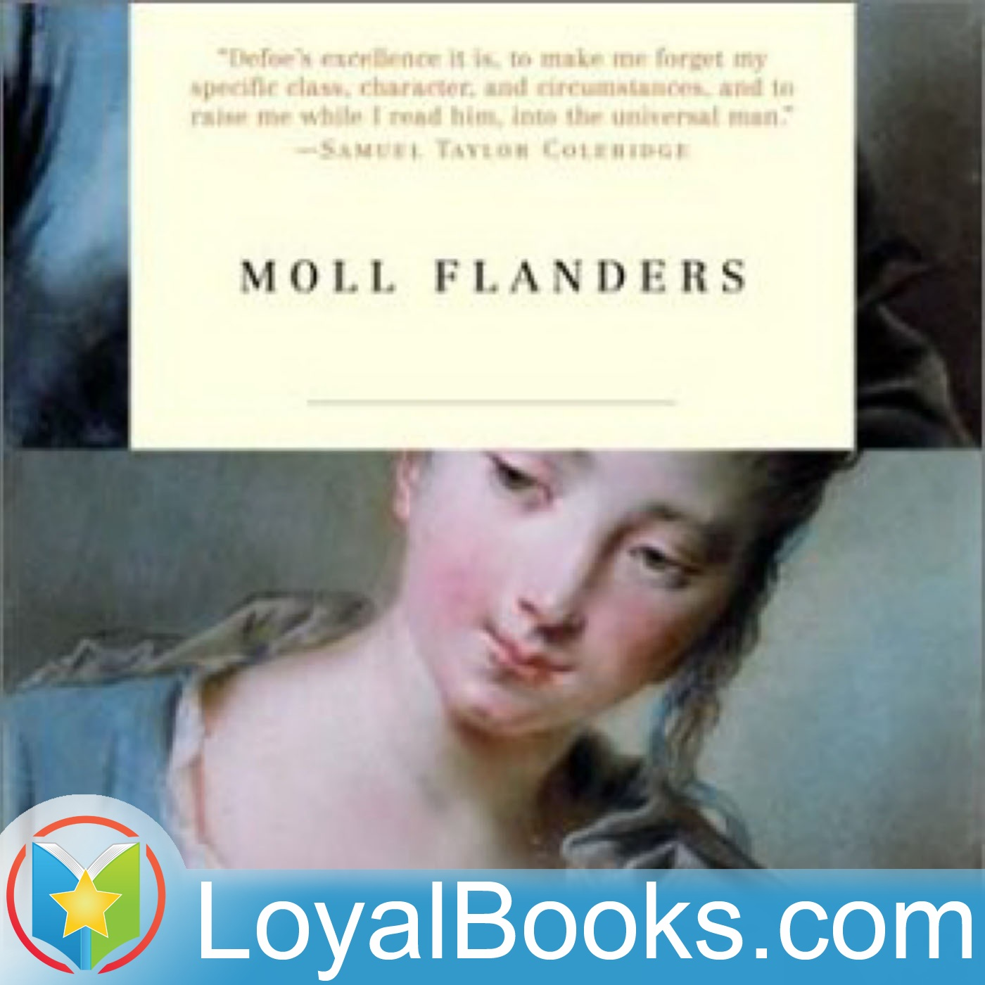 <![CDATA[The Fortunes and Misfortunes of the Famous Moll Flanders by Daniel Defoe]]>