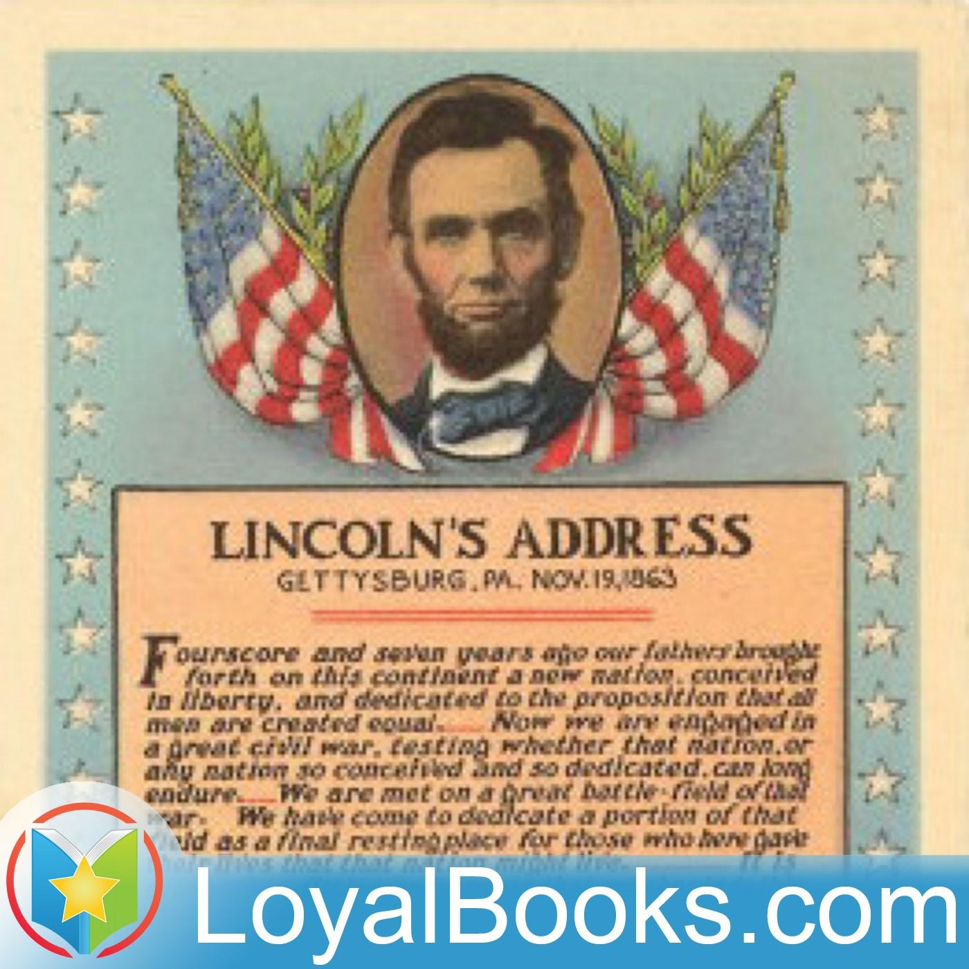 <![CDATA[The Gettysburg Address by Abraham Lincoln]]>