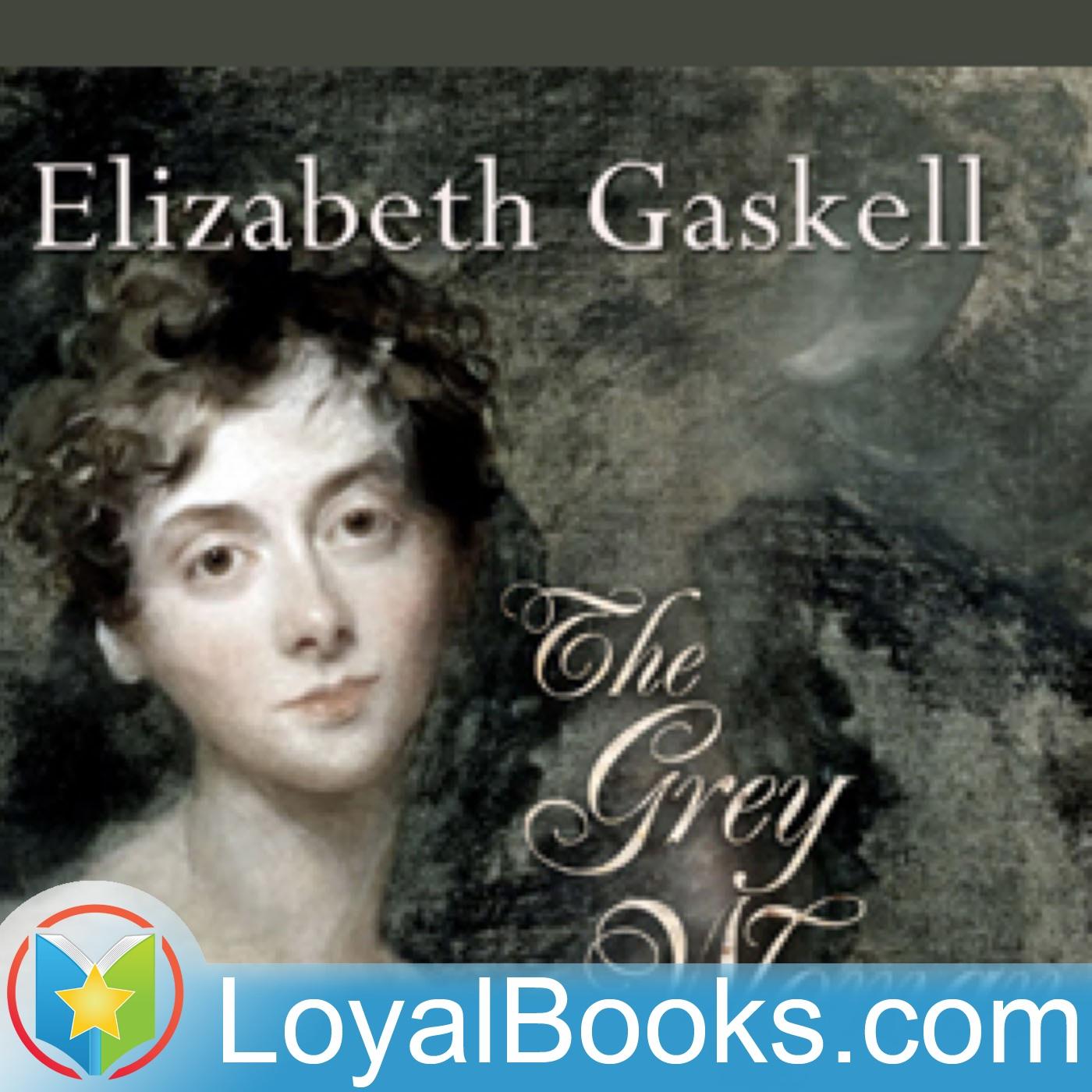 <![CDATA[The Grey Woman by Elizabeth Gaskell]]>