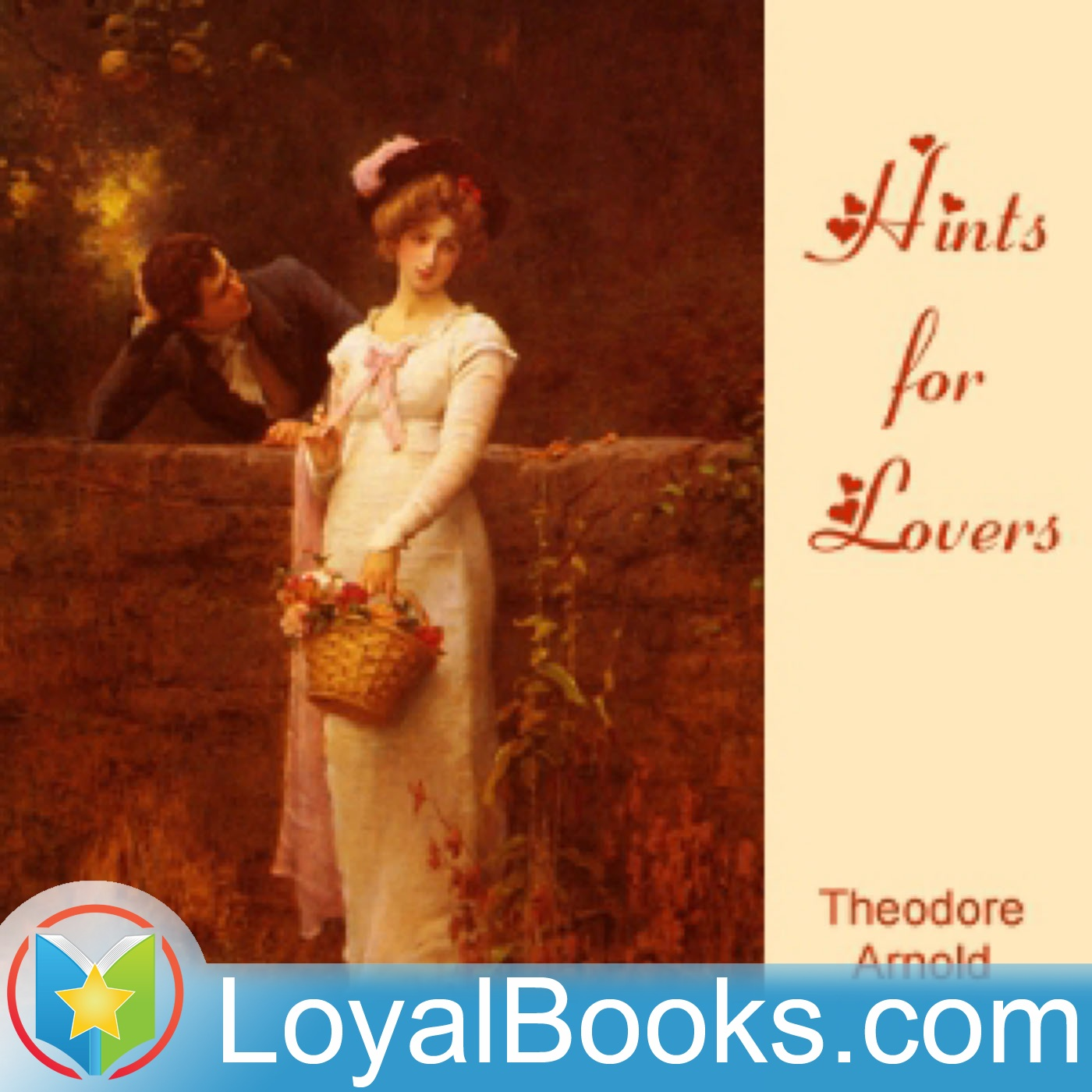 <![CDATA[Hints for Lovers by Theodore Arnold Haultain]]>