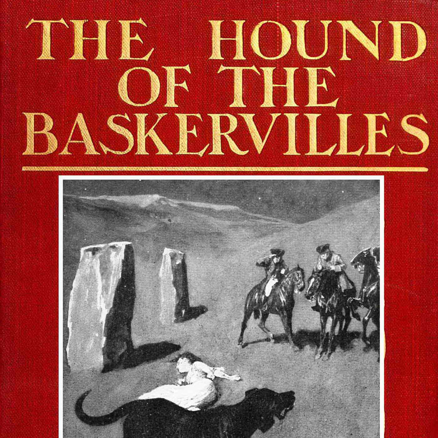 hounds of the baskervilles The hound of the baskervilles is the third of the crime novels written by sir arthur conan doyle featuring the detective sherlock holmes.