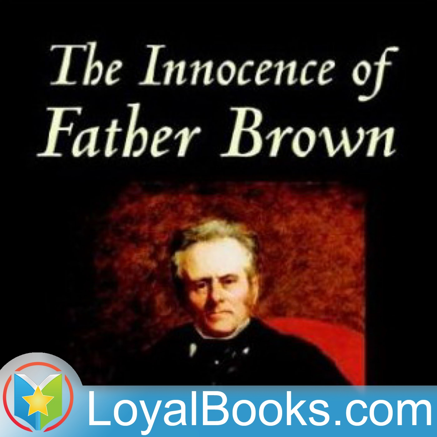 <![CDATA[The Innocence of Father Brown by G. K. Chesterton]]>