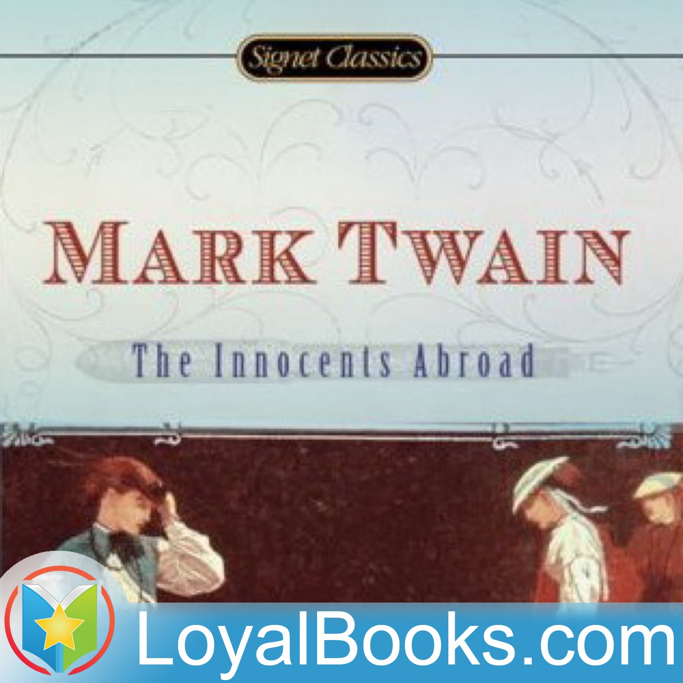 <![CDATA[The Innocents Abroad by Mark Twain]]>