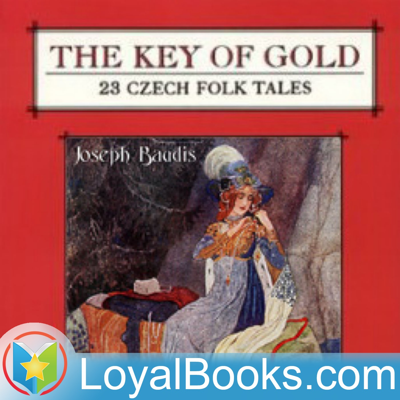 <![CDATA[The Key of Gold: 23 Czech Folk Tales by Unknown]]>