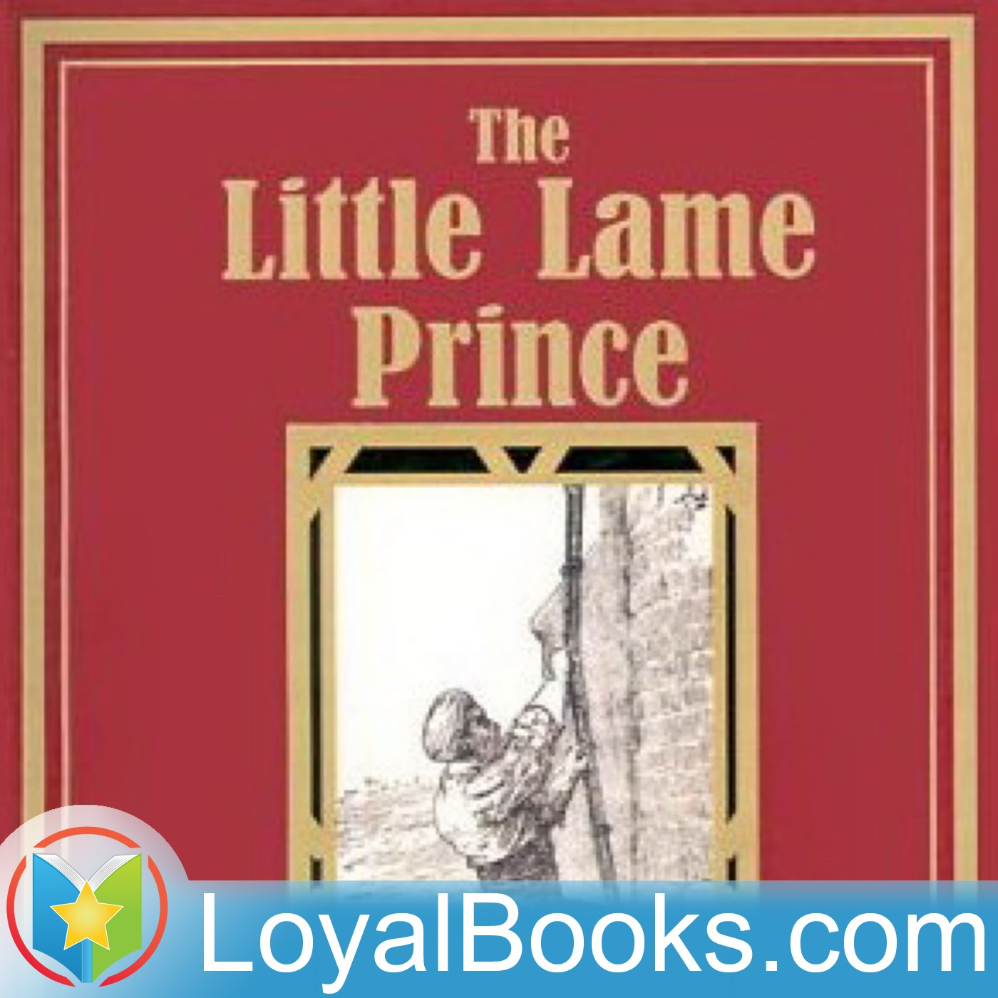 <![CDATA[The Little Lame Prince by Miss Mulock]]>