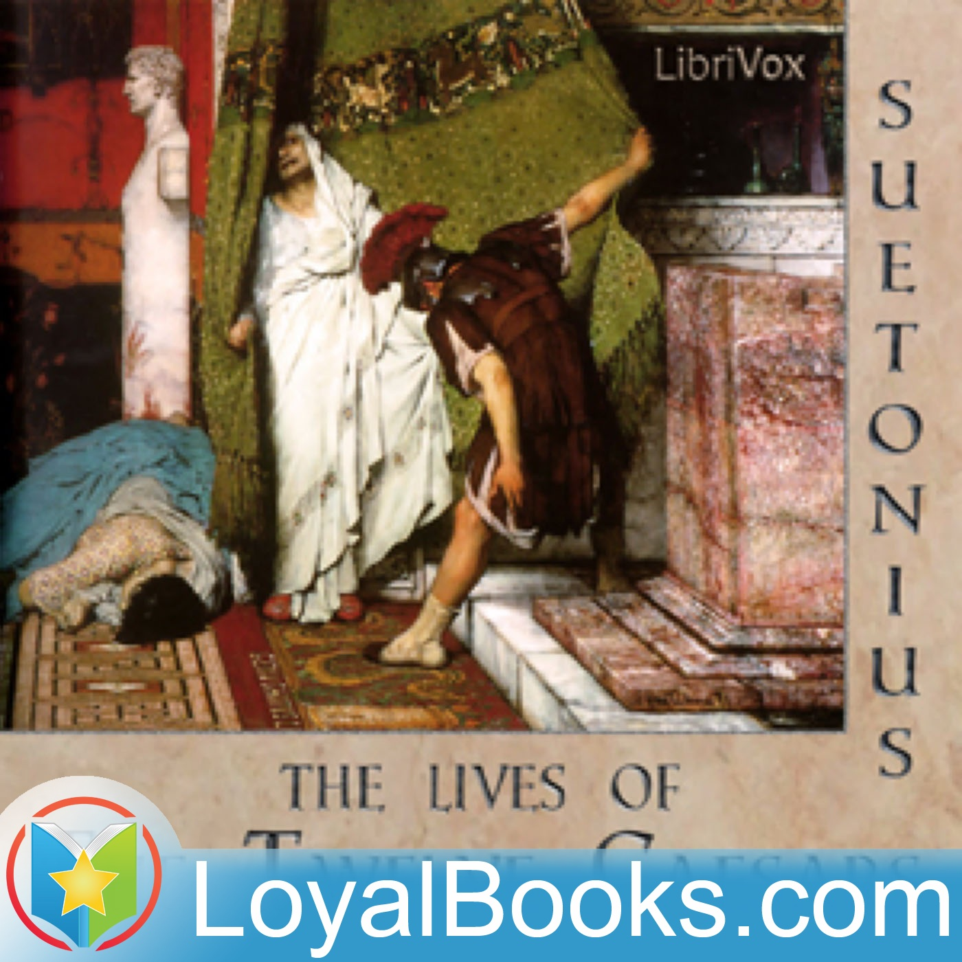 <![CDATA[The Lives of the Twelve Caesars by Gaius Suetonius Tranquillus]]>