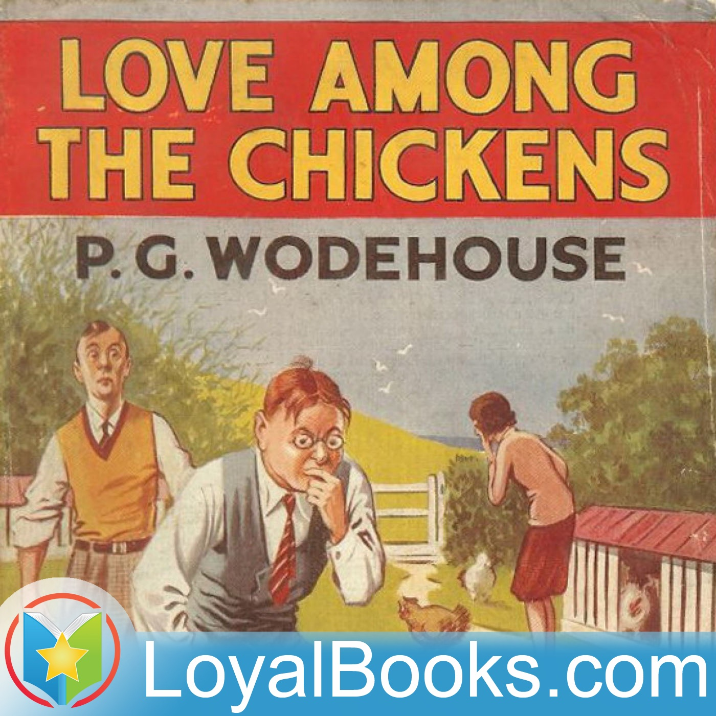 <![CDATA[Love Among the Chickens by P. G. Wodehouse]]>
