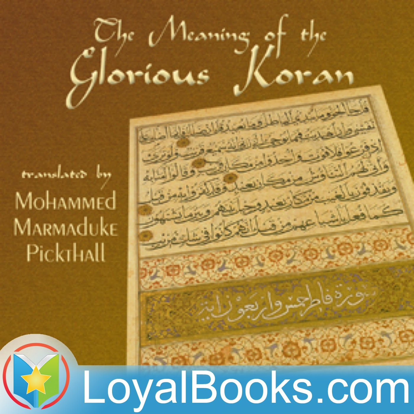 <![CDATA[The Meaning of the Glorious Koran by Unknown]]>