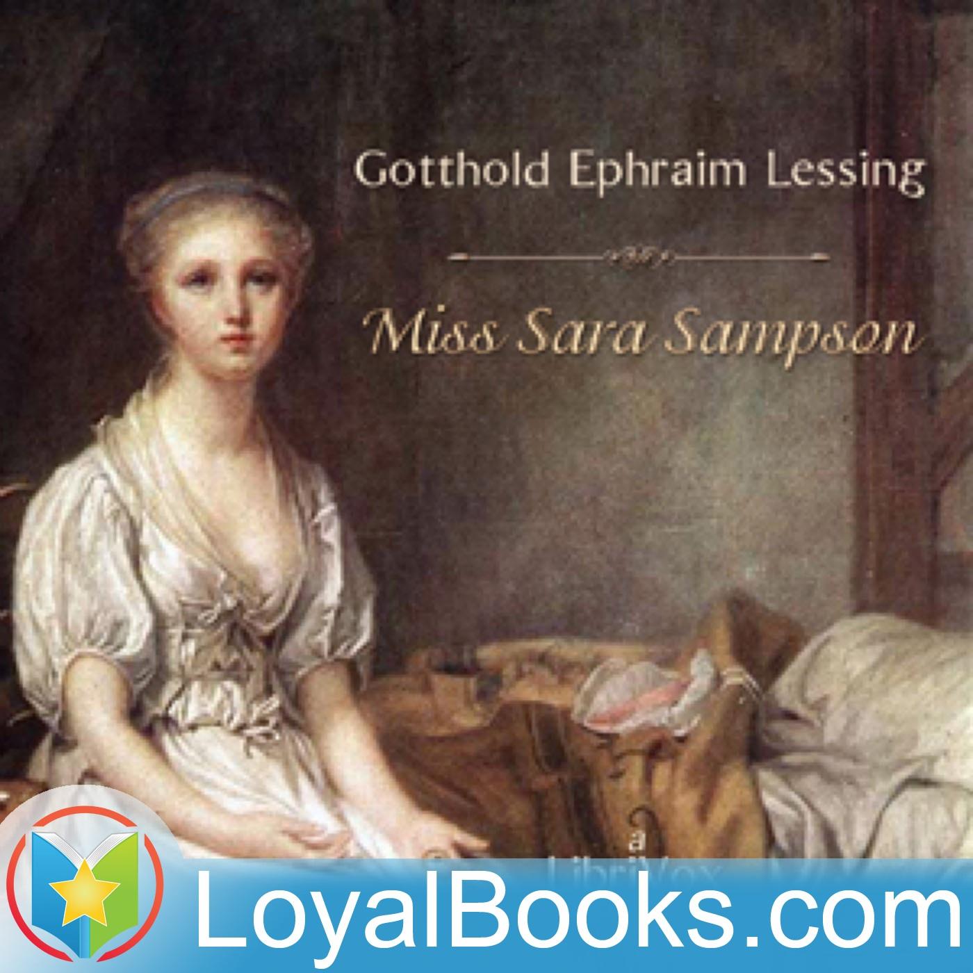 Miss Sara Sampson By Gotthold Ephraim Lessing Free At Loyal Books