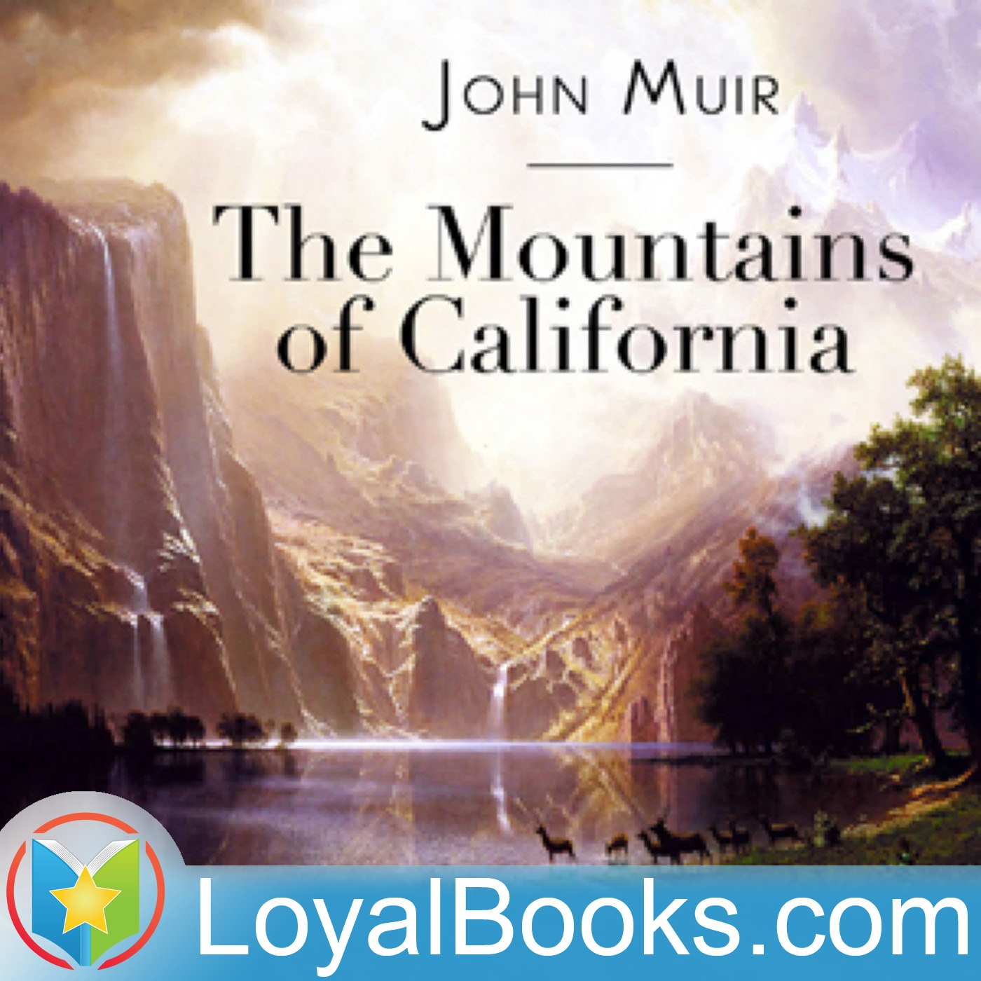 <![CDATA[The Mountains of California by John Muir]]>