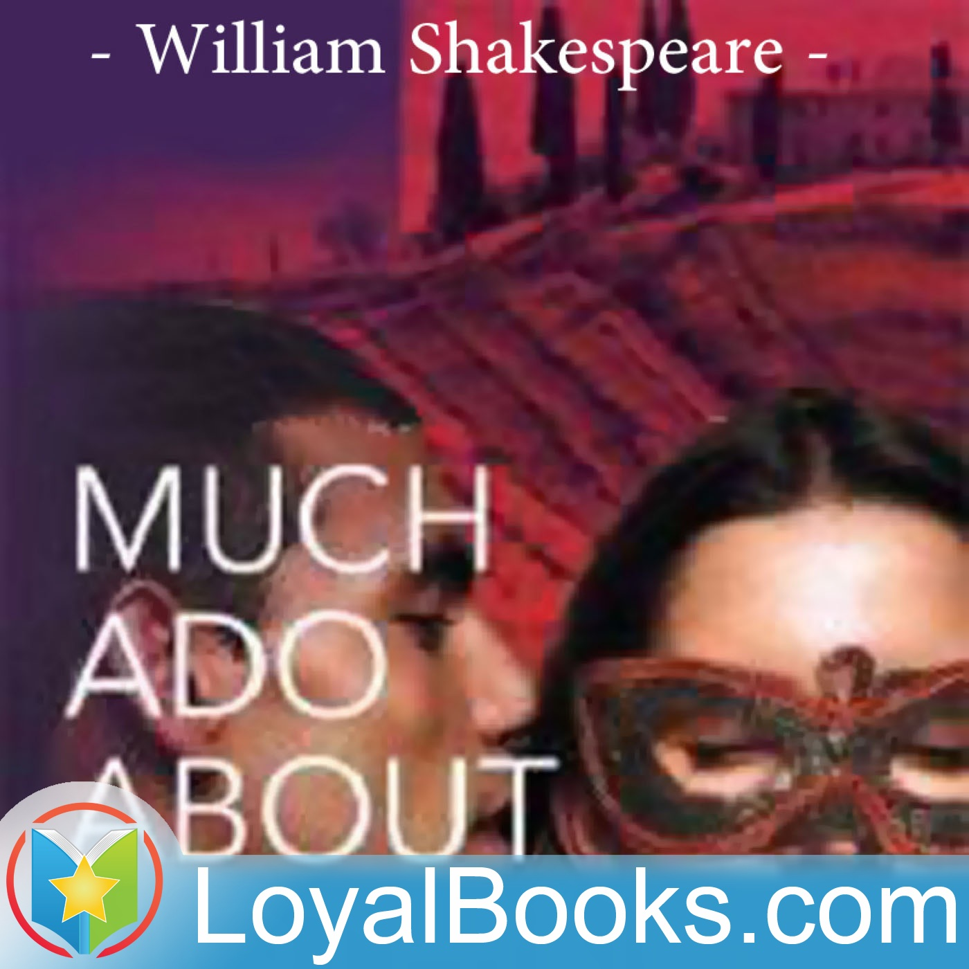 <![CDATA[Much Ado About Nothing by William Shakespeare]]>