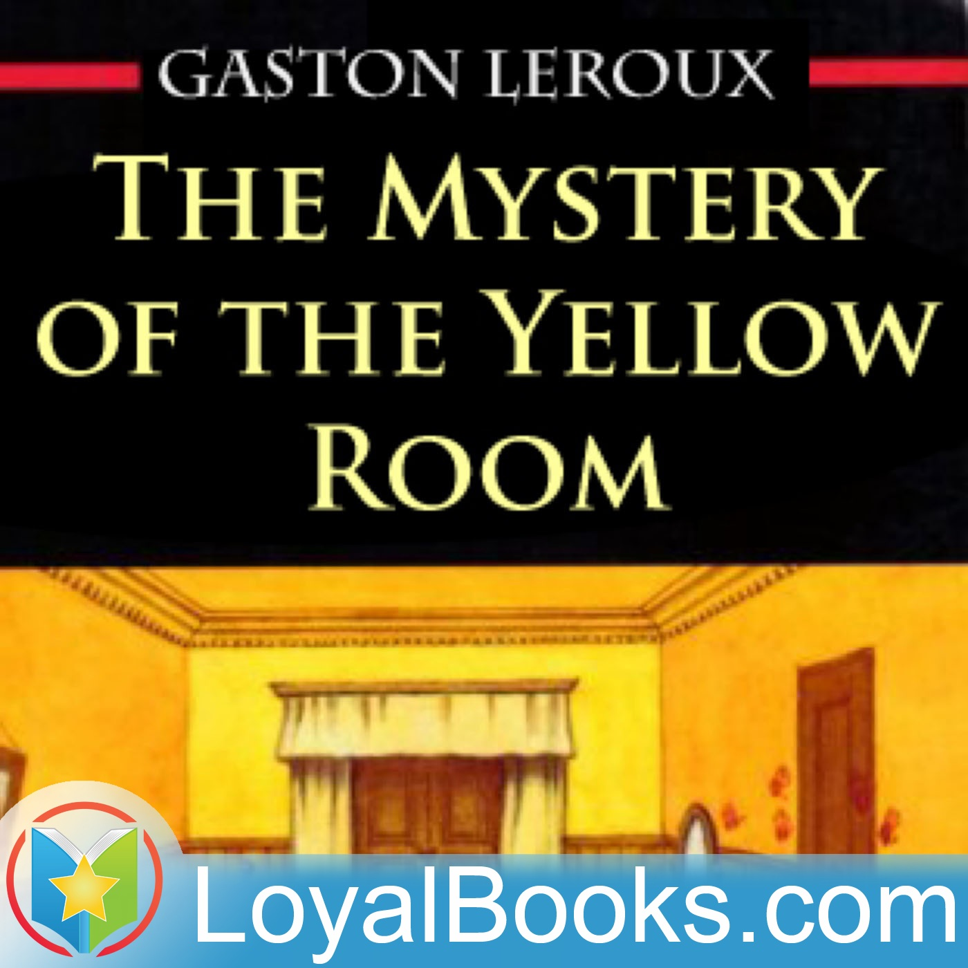 <![CDATA[The Mystery of the Yellow Room by Gaston Leroux]]>