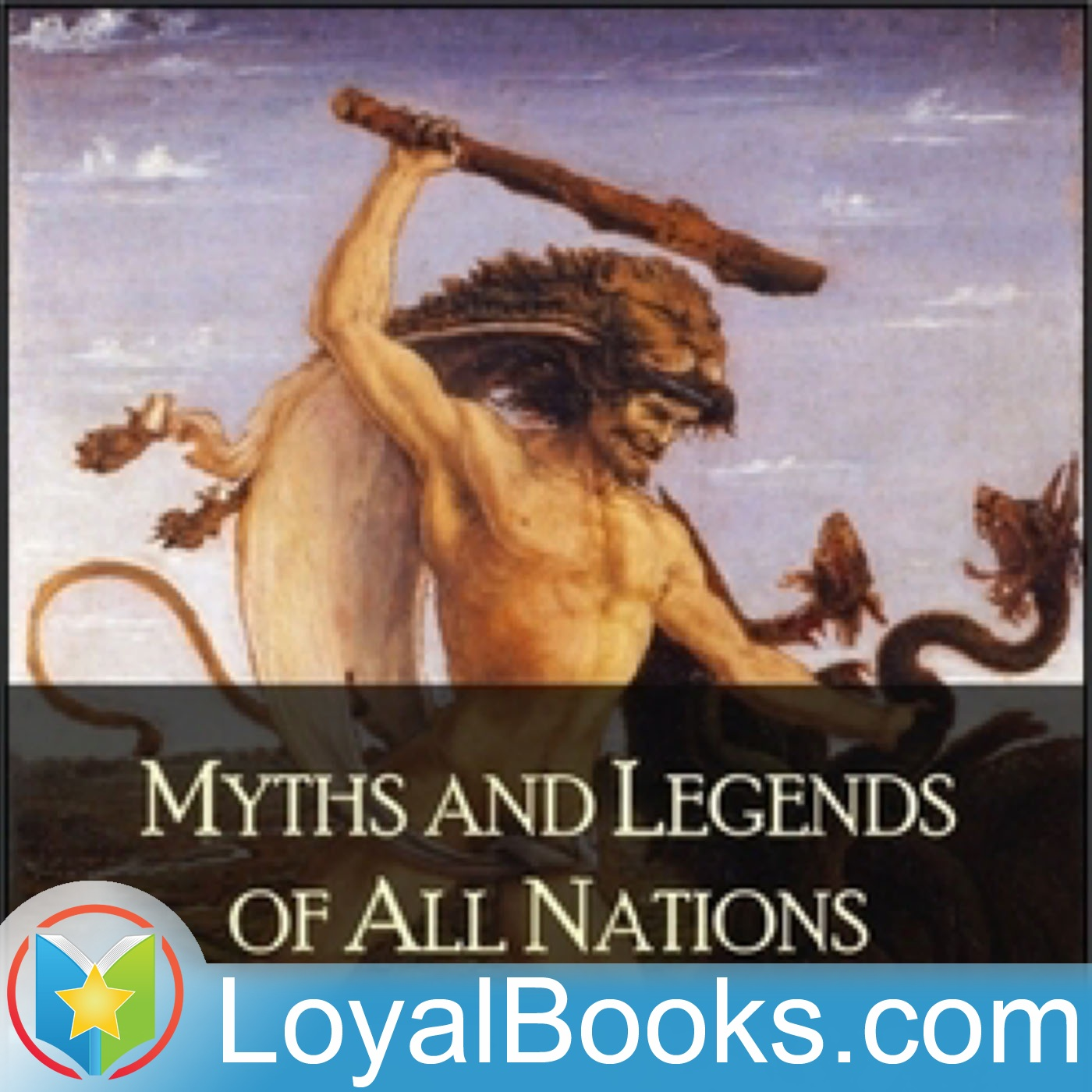 <![CDATA[Myths and Legends of All Nations by Logan Marshall]]>