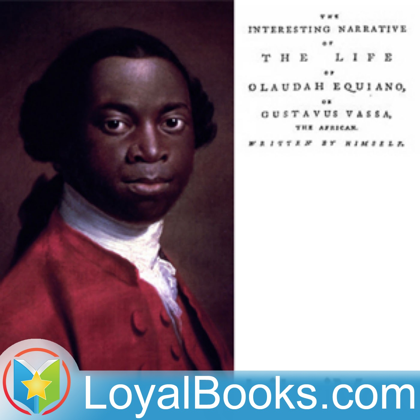 <![CDATA[The Interesting Narrative of the Life of Olaudah Equiano, Or Gustavus Vassa, The African by Olaudah Equiano]]>