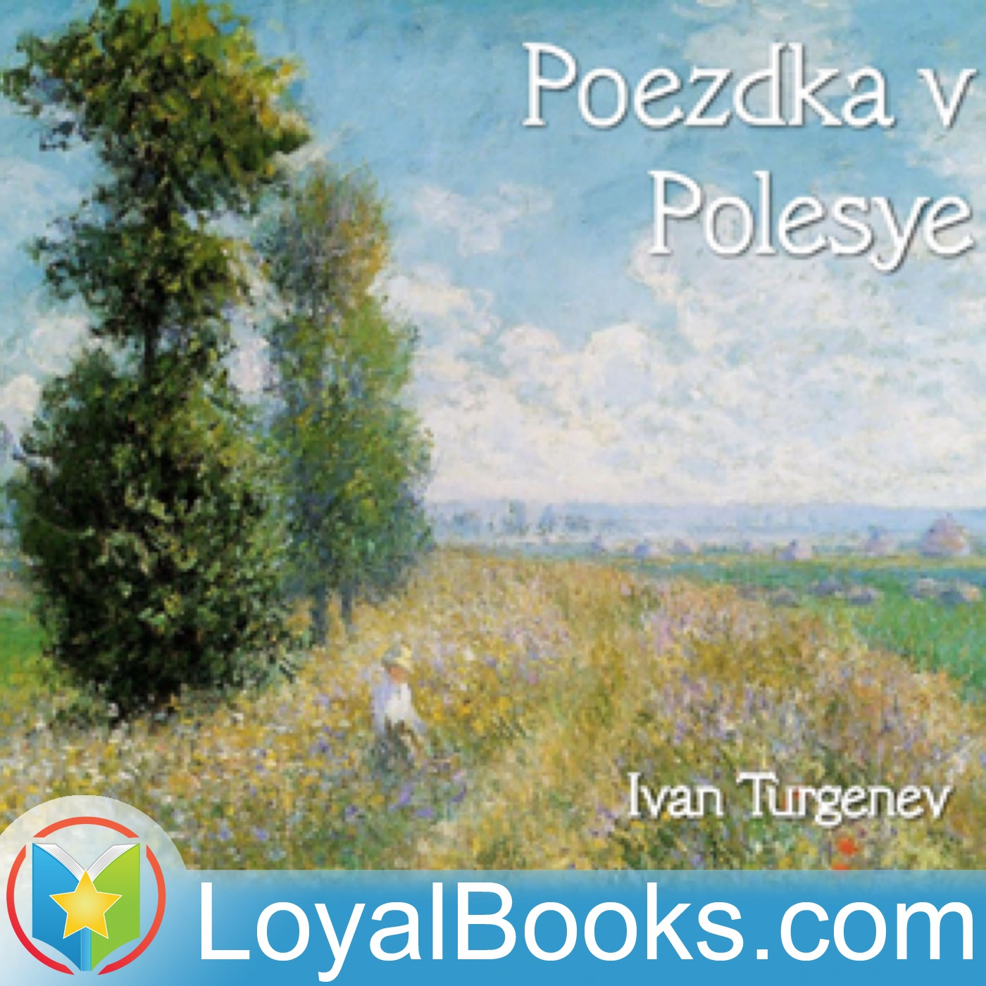 <![CDATA[Poezdka v Polesye by Ivan S. Turgenev]]>