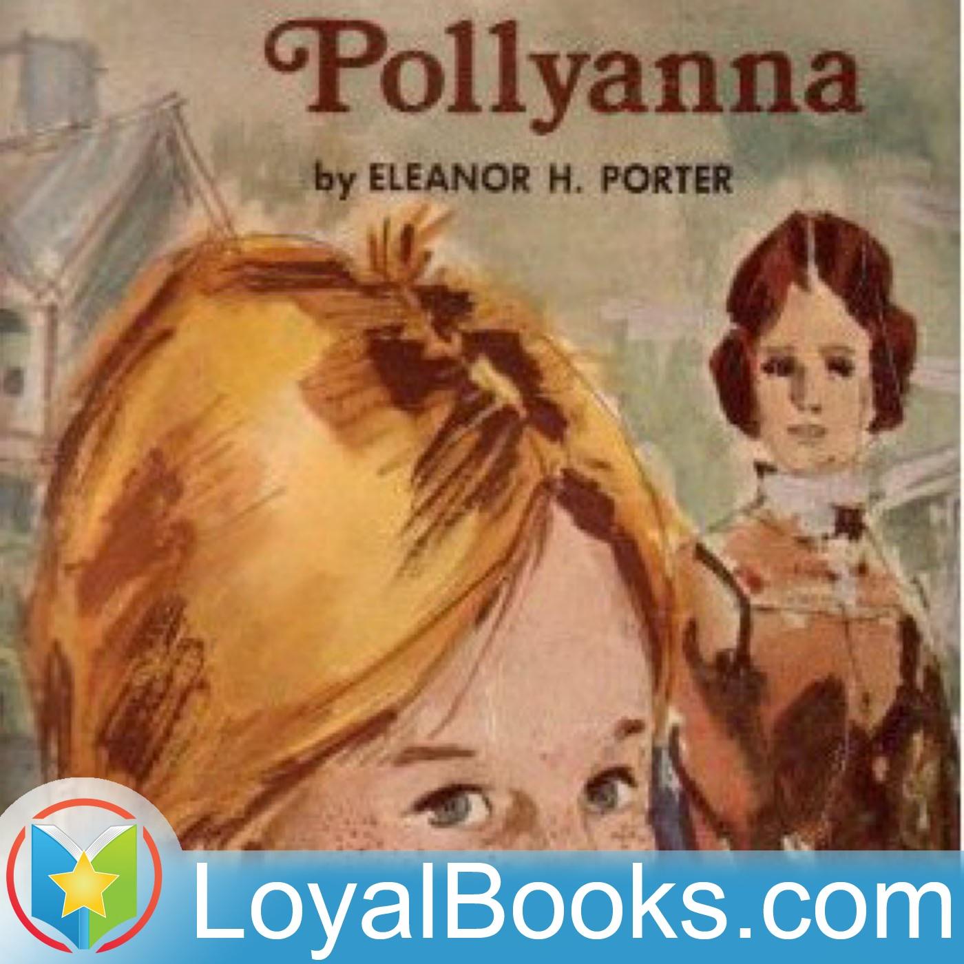 <![CDATA[Pollyanna by Eleanor H. Porter]]>