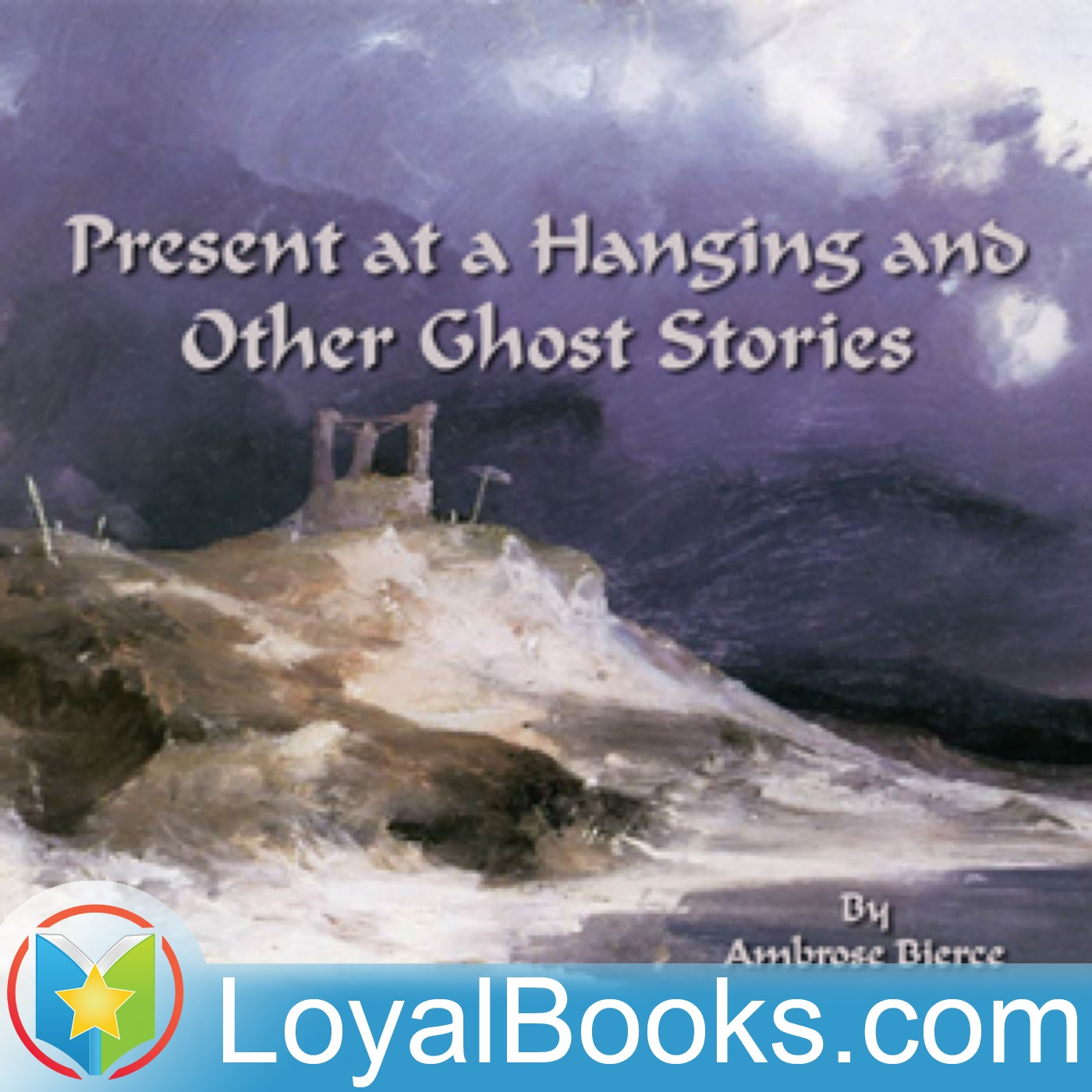<![CDATA[Present at a Hanging and Other Ghost Stories by Ambrose Bierce]]>