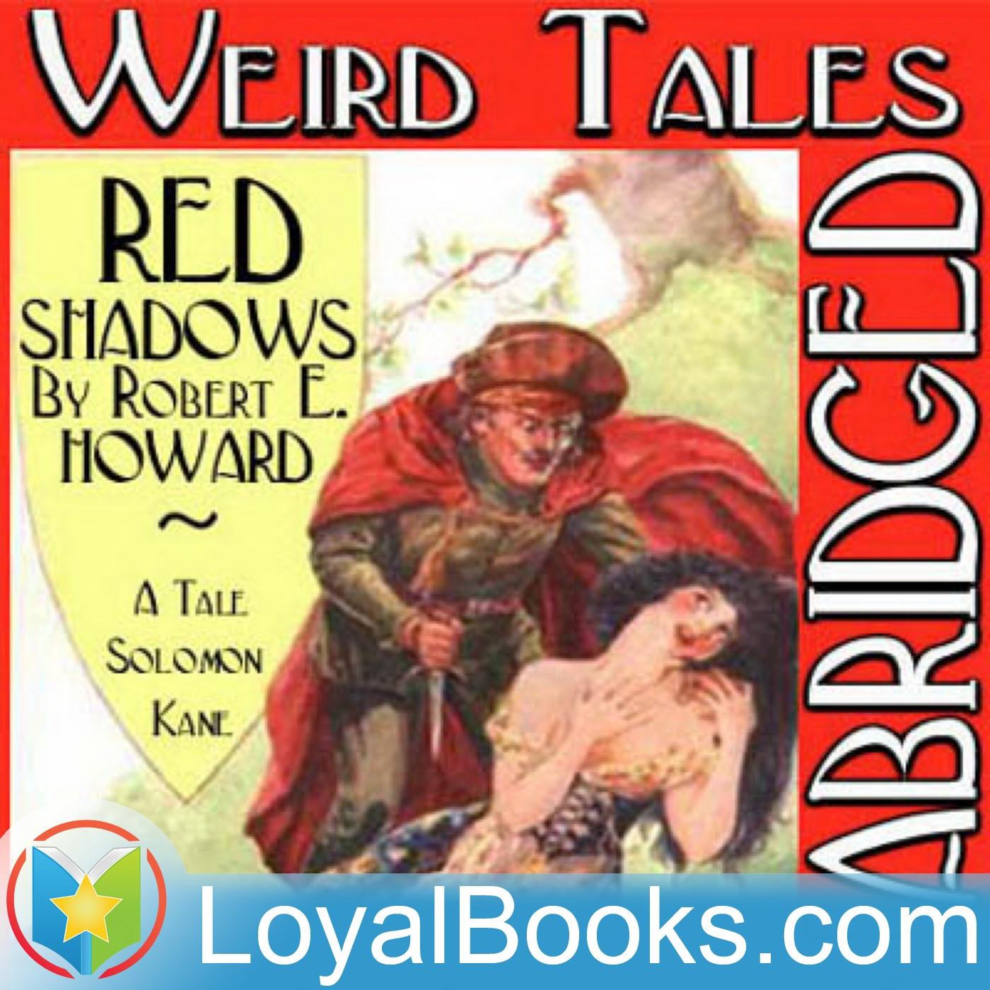 <![CDATA[Red Shadows by Robert Ervin Howard]]>