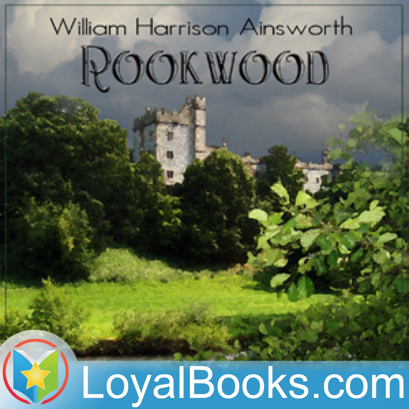 <![CDATA[Rookwood by William Harrison Ainsworth]]>