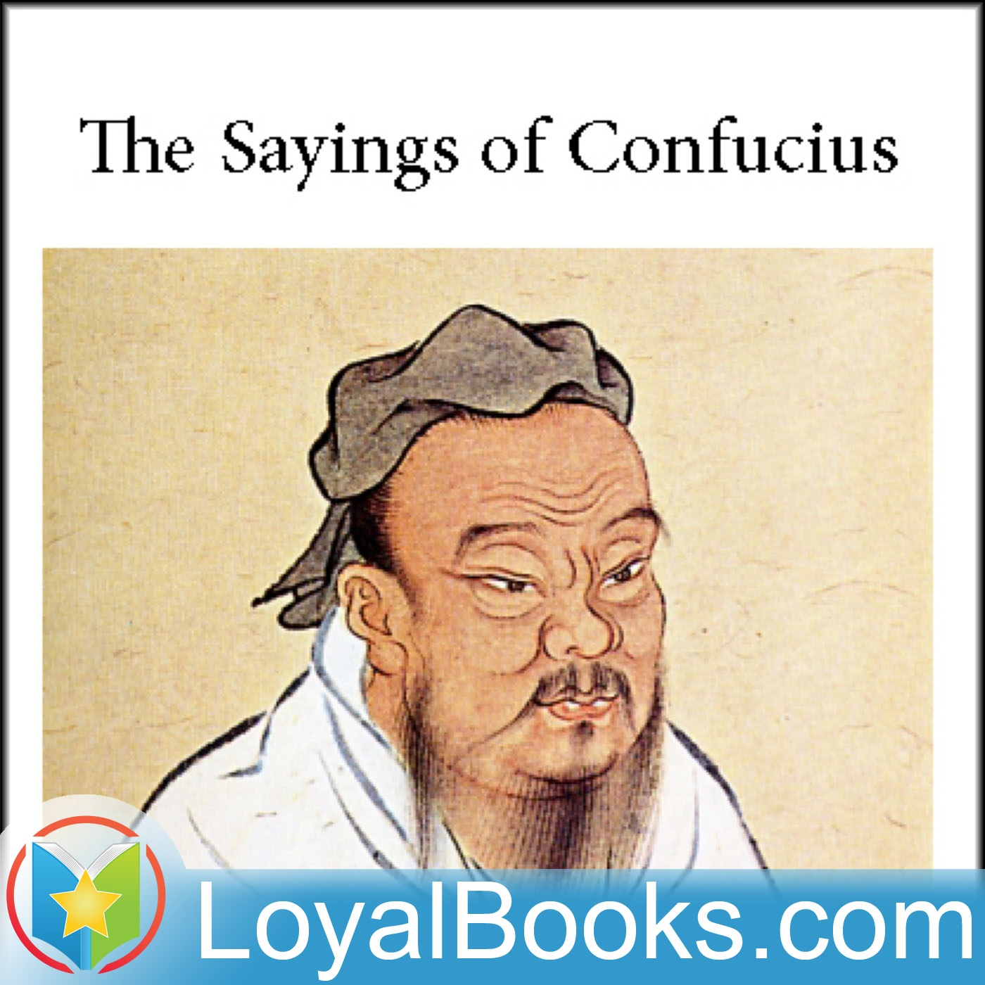 The Sayings Of Confucius By Confucius (podcast