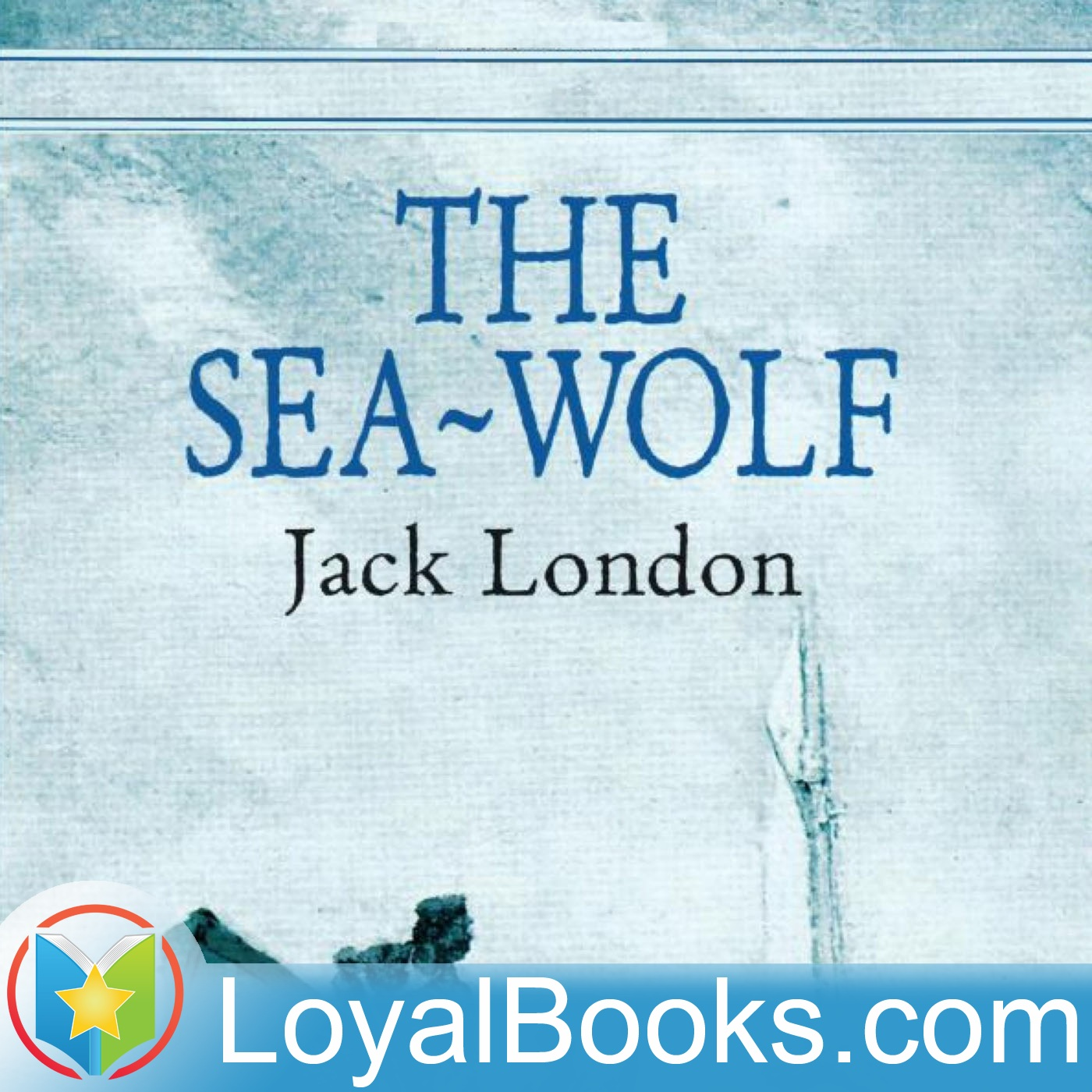 <![CDATA[The Sea Wolf by Jack London]]>